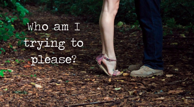 Friday's Dating & Relating topic is 'Who am I trying to please?'